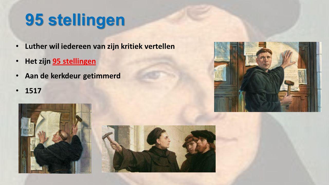 95 stellingen Luther wil iedereen van zijn kritiek vertellen