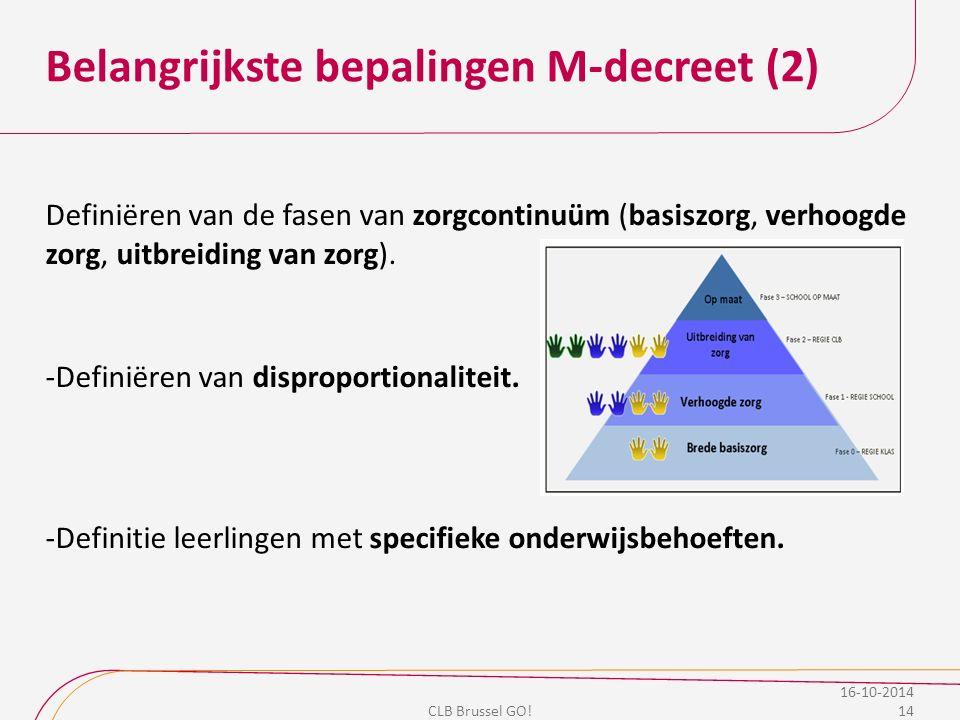 Belangrijkste bepalingen M-decreet (2)
