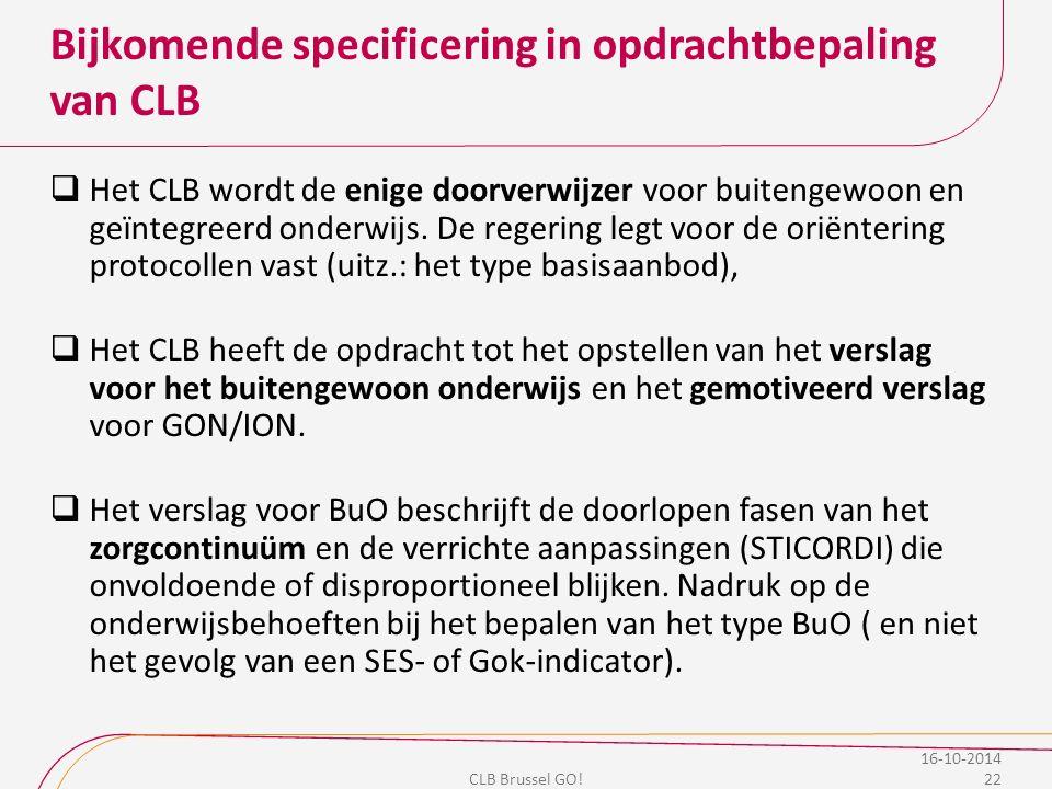 Bijkomende specificering in opdrachtbepaling van CLB