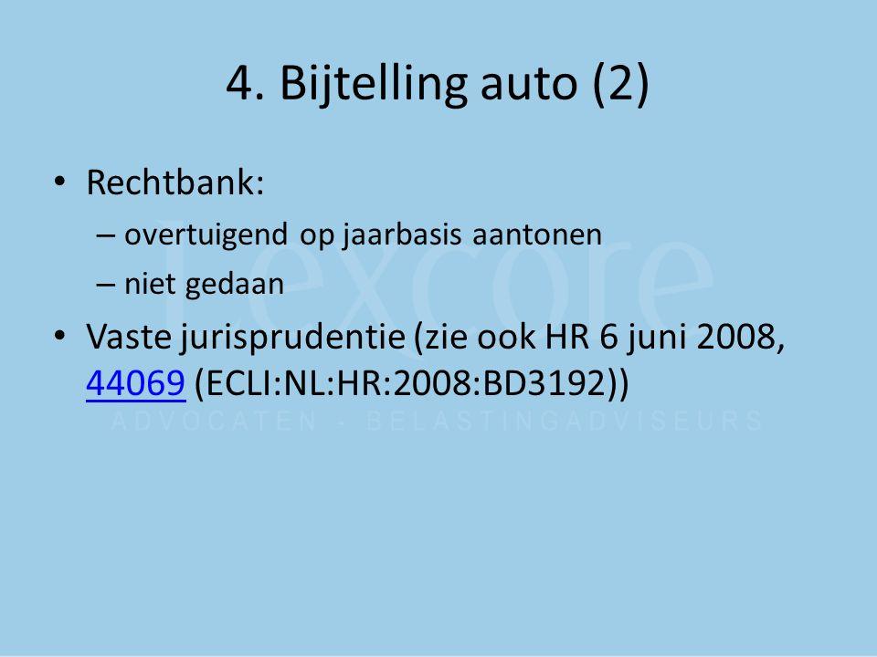 4. Bijtelling auto (2) Rechtbank: