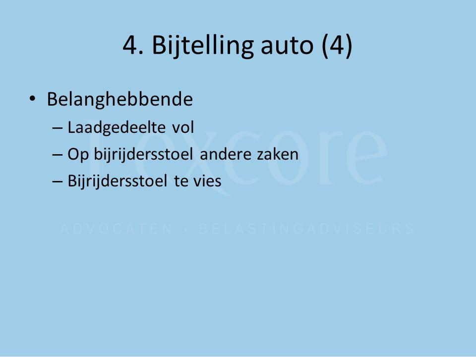 4. Bijtelling auto (4) Belanghebbende Laadgedeelte vol