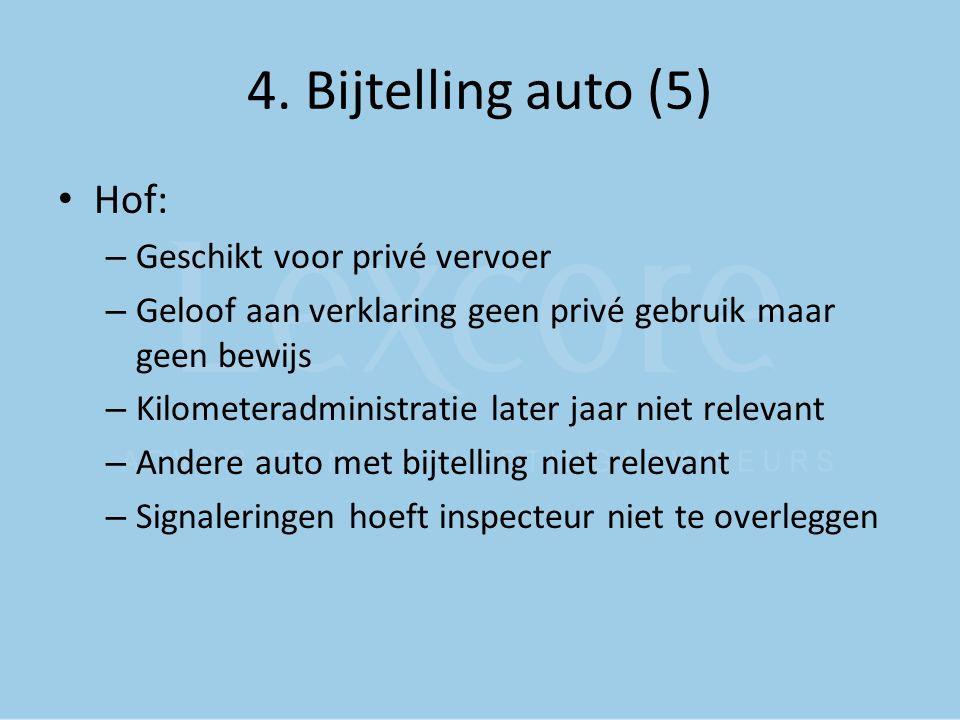 4. Bijtelling auto (5) Hof: Geschikt voor privé vervoer