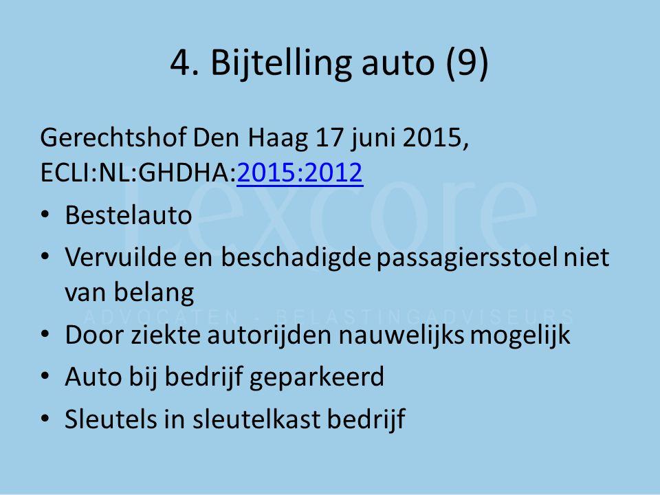4. Bijtelling auto (9) Gerechtshof Den Haag 17 juni 2015, ECLI:NL:GHDHA:2015:2012. Bestelauto.