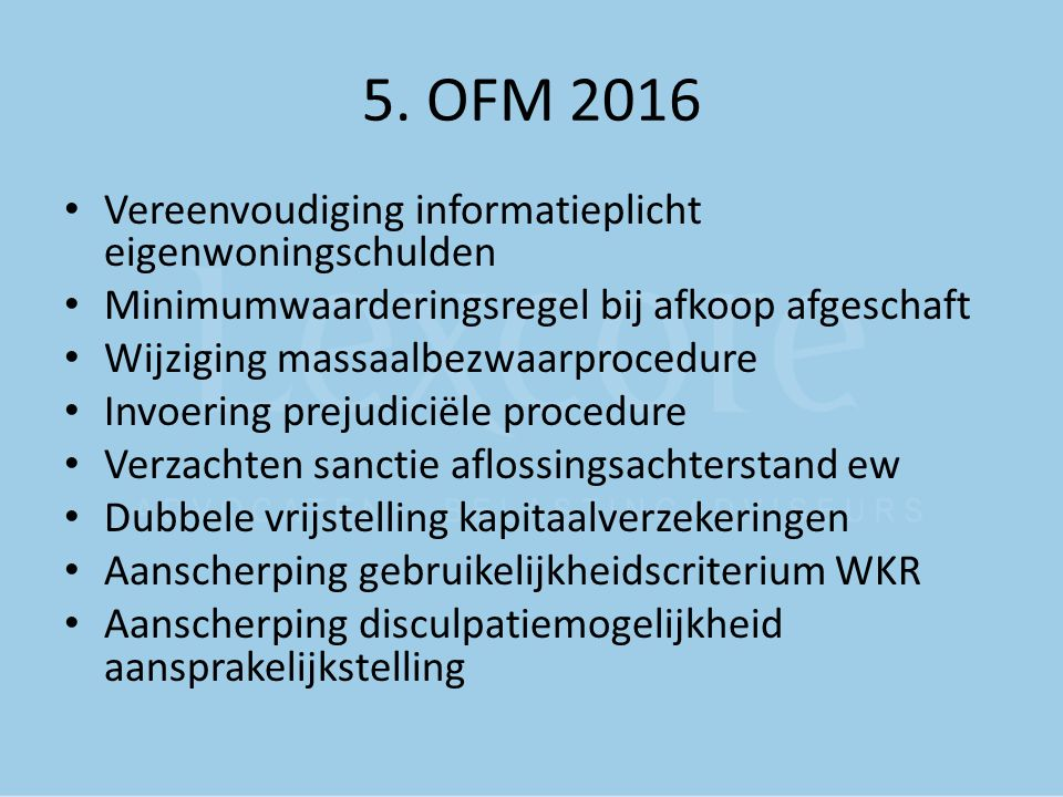 5. OFM 2016 Vereenvoudiging informatieplicht eigenwoningschulden