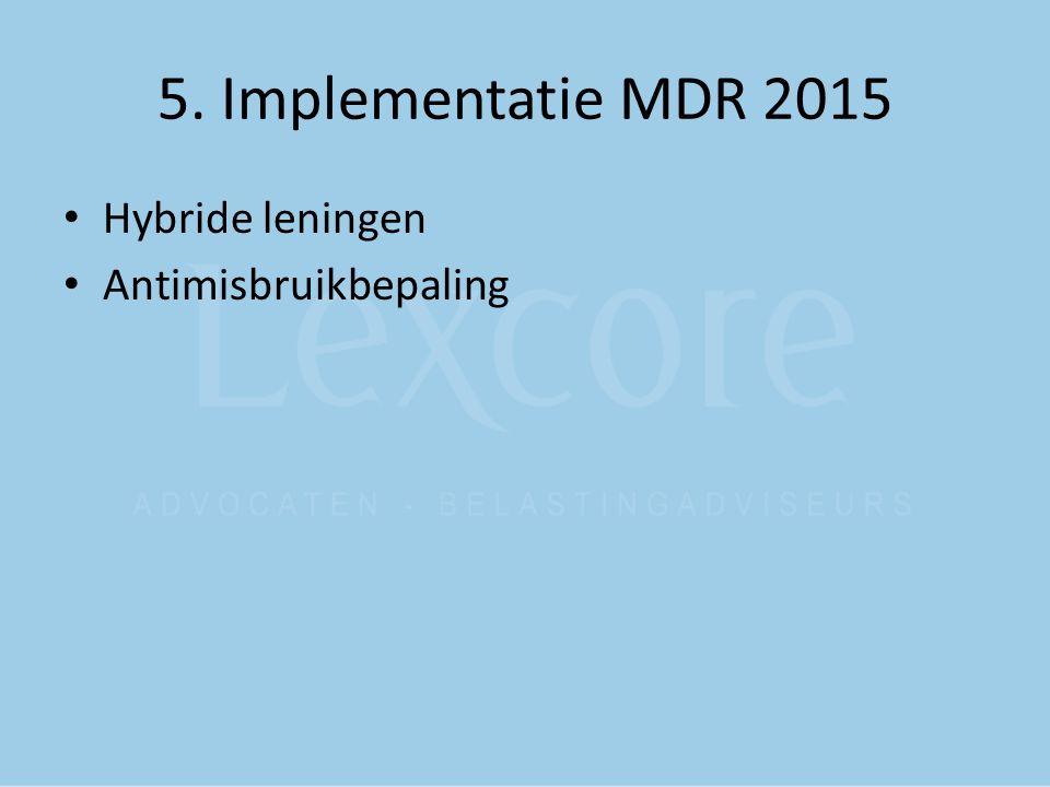 5. Implementatie MDR 2015 Hybride leningen Antimisbruikbepaling