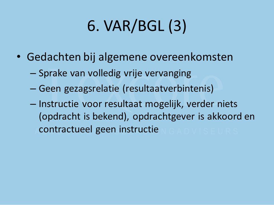 6. VAR/BGL (3) Gedachten bij algemene overeenkomsten