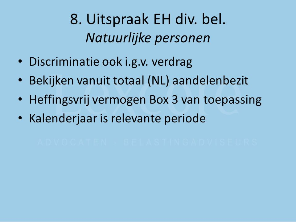 8. Uitspraak EH div. bel. Natuurlijke personen