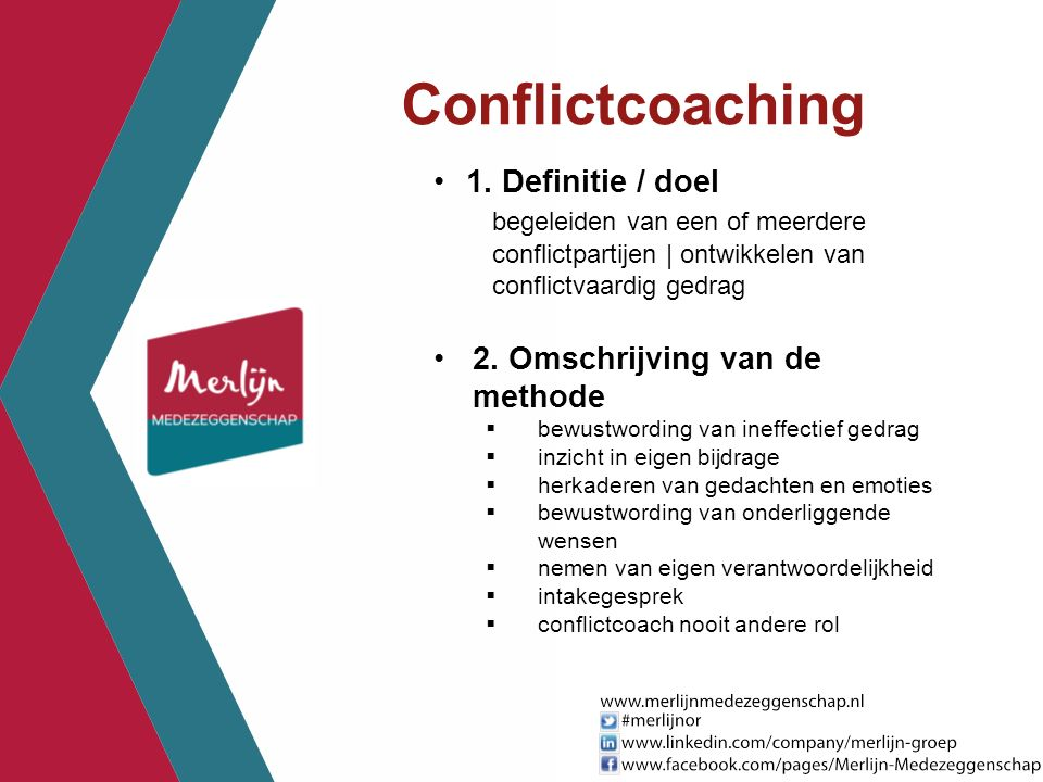 Conflictcoaching 1. Definitie / doel