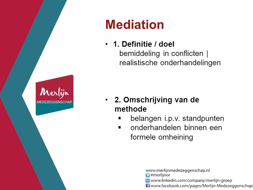 Mediation 1. Definitie / doel