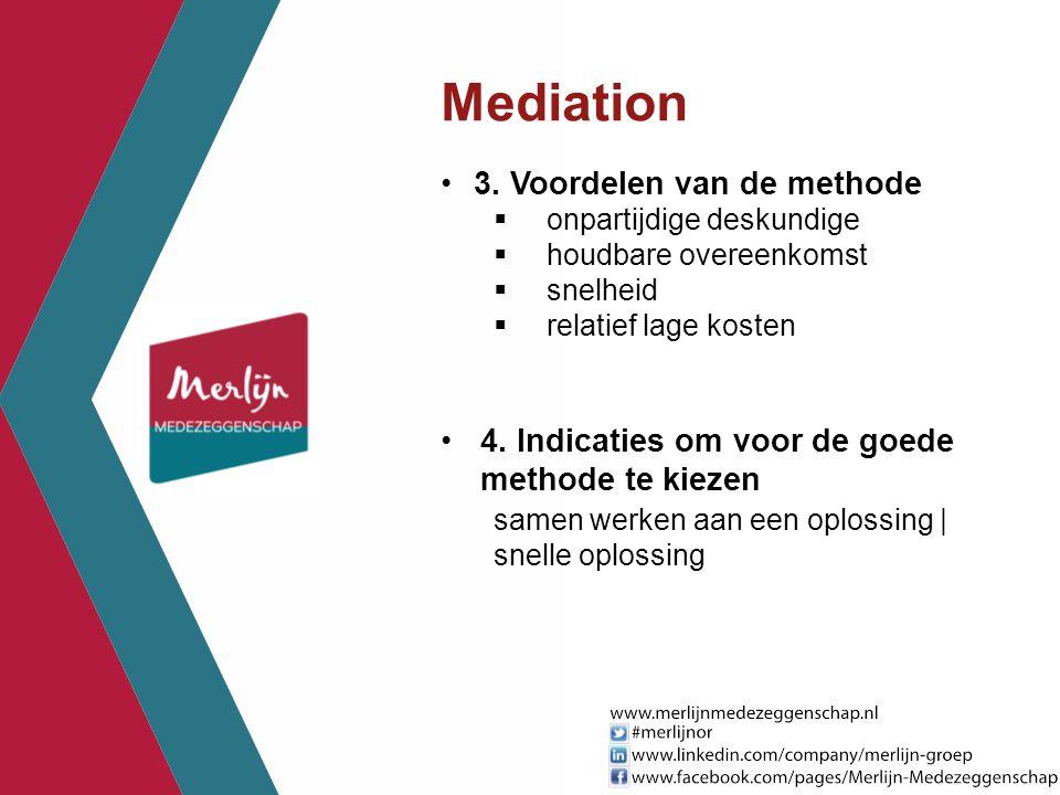 Mediation 3. Voordelen van de methode