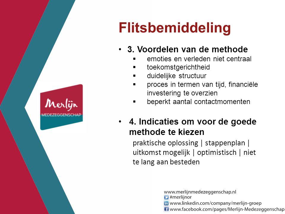 Flitsbemiddeling 3. Voordelen van de methode