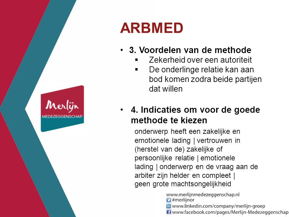 ARBMED 3. Voordelen van de methode
