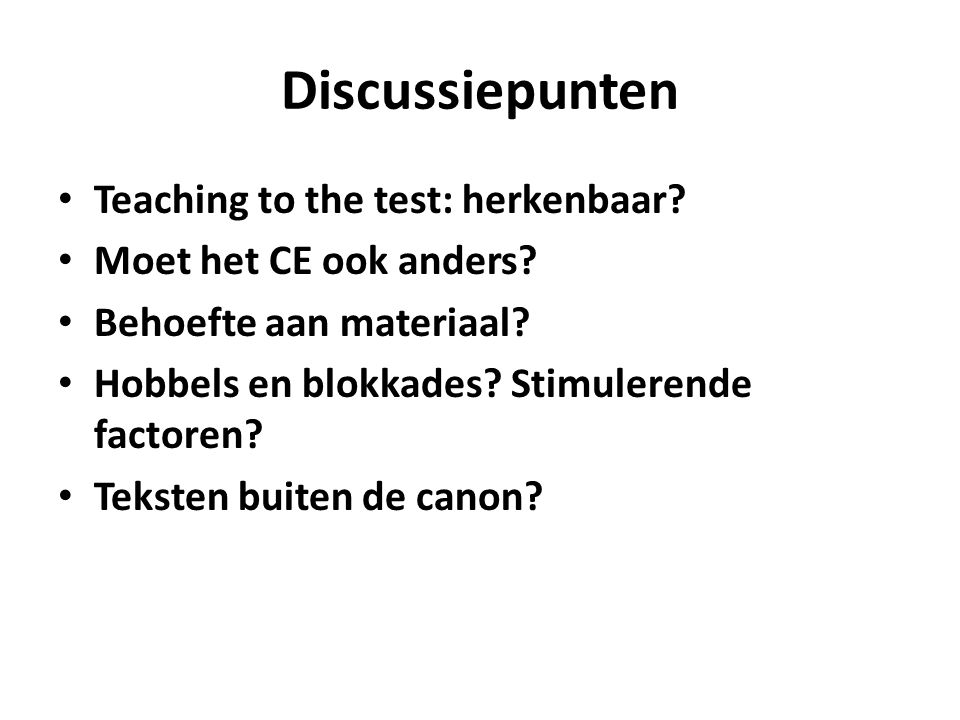 Discussiepunten Teaching to the test: herkenbaar