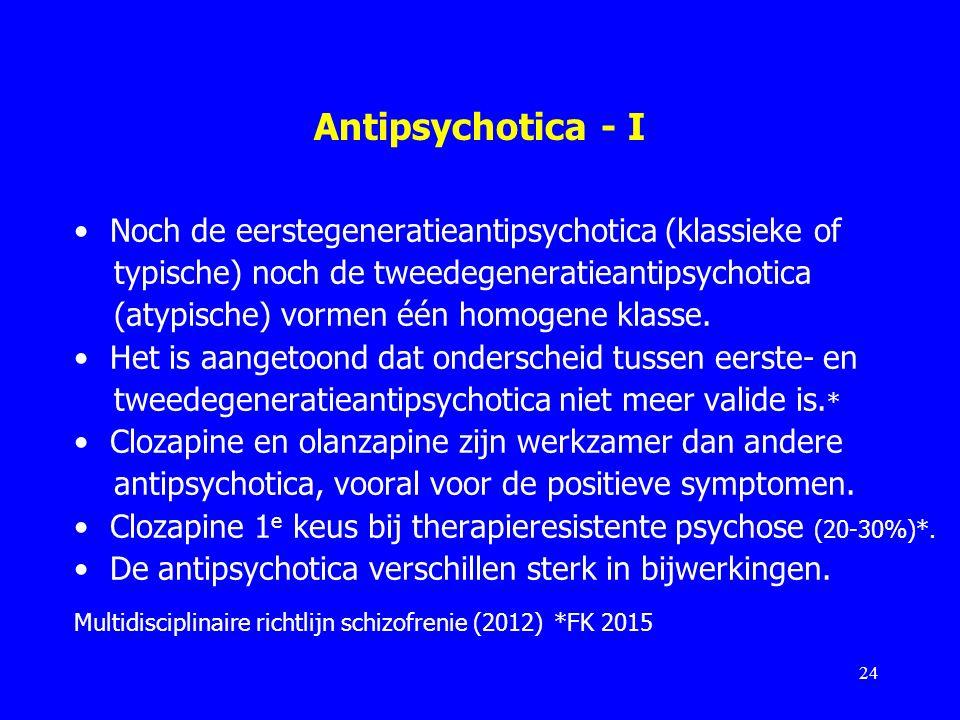 Antipsychotica - I Noch de eerstegeneratieantipsychotica (klassieke of
