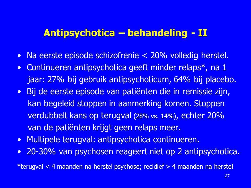 Antipsychotica – behandeling - II