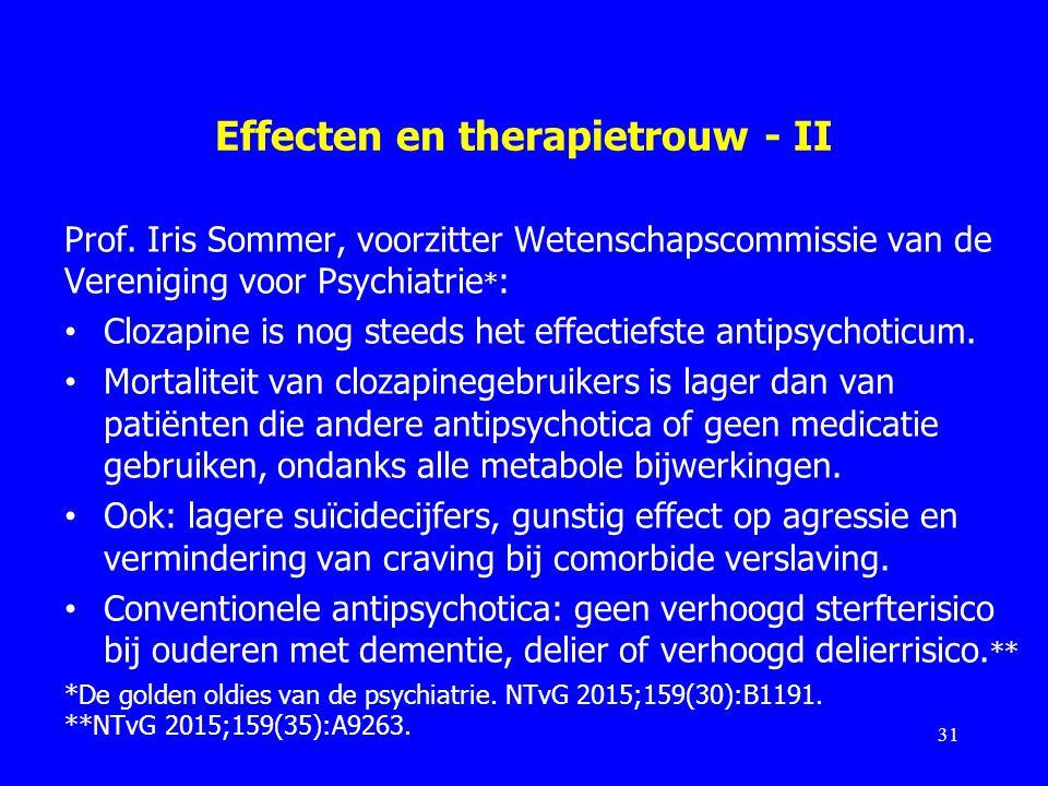Effecten en therapietrouw - II