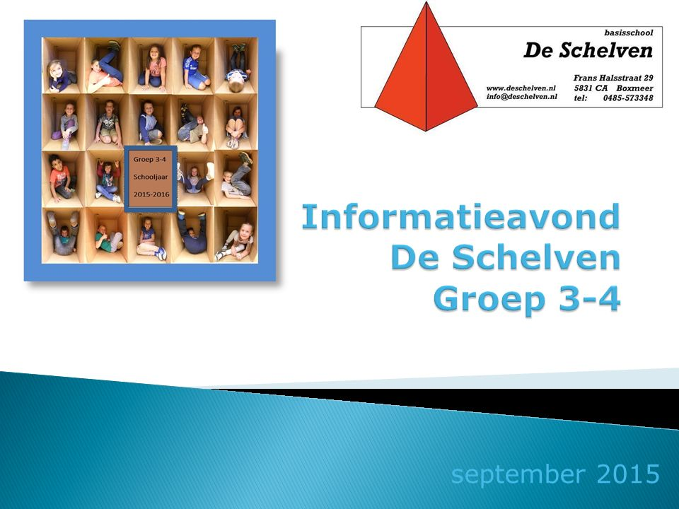 Informatieavond De Schelven Groep 3-4
