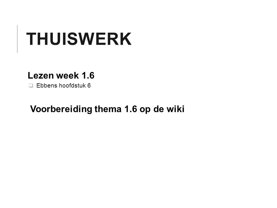 Thuiswerk Lezen week 1.6 Voorbereiding thema 1.6 op de wiki