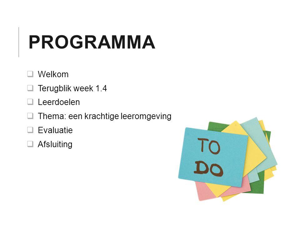 Programma Welkom Terugblik week 1.4 Leerdoelen