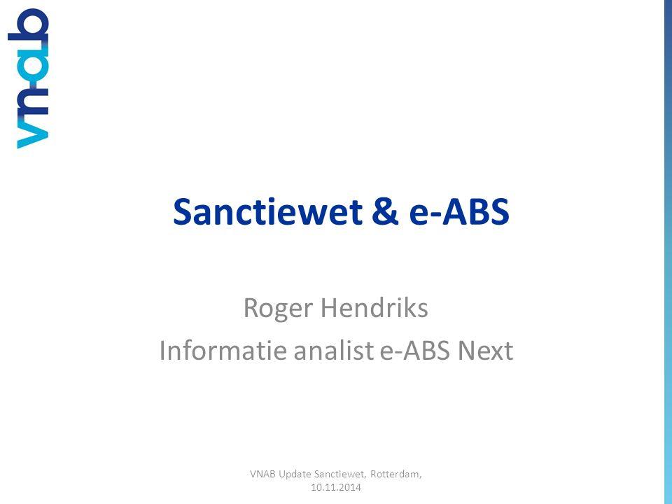 Roger Hendriks Informatie analist e-ABS Next