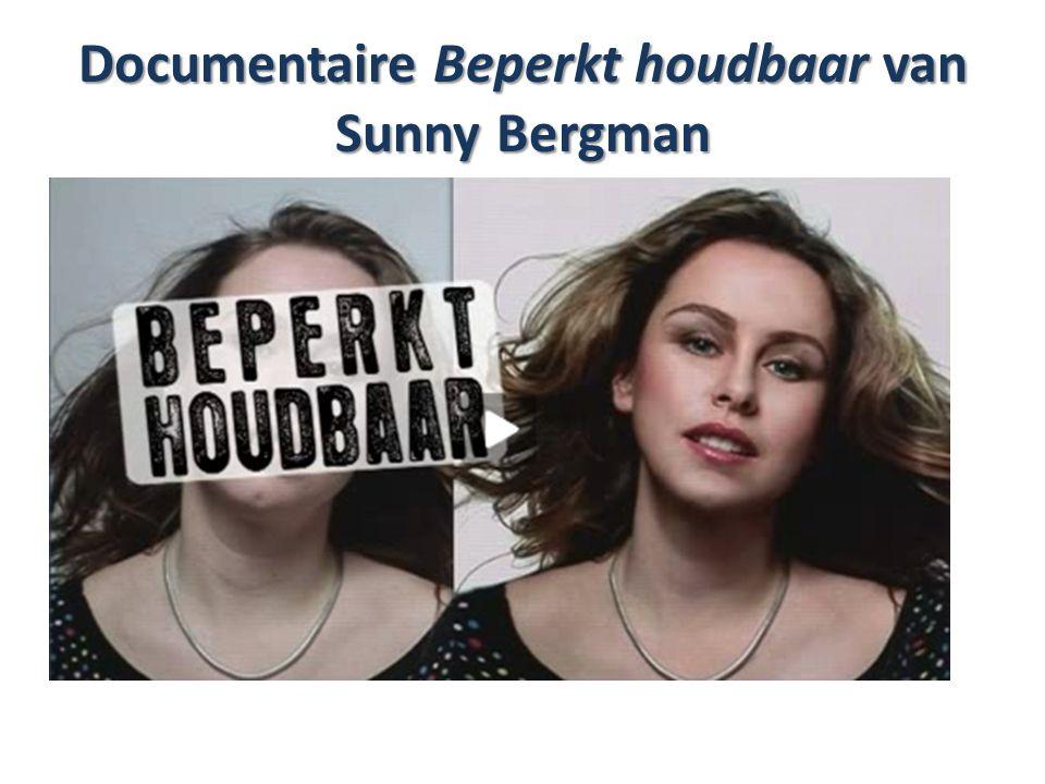 Documentaire Beperkt houdbaar van Sunny Bergman