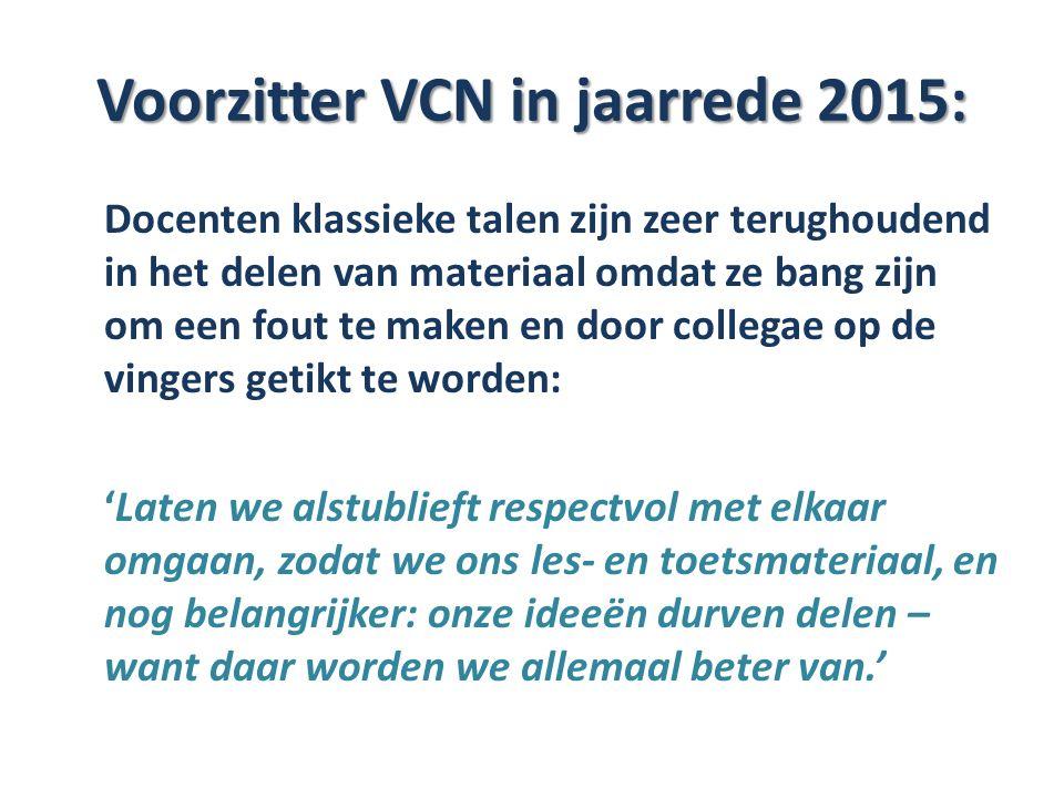 Voorzitter VCN in jaarrede 2015: