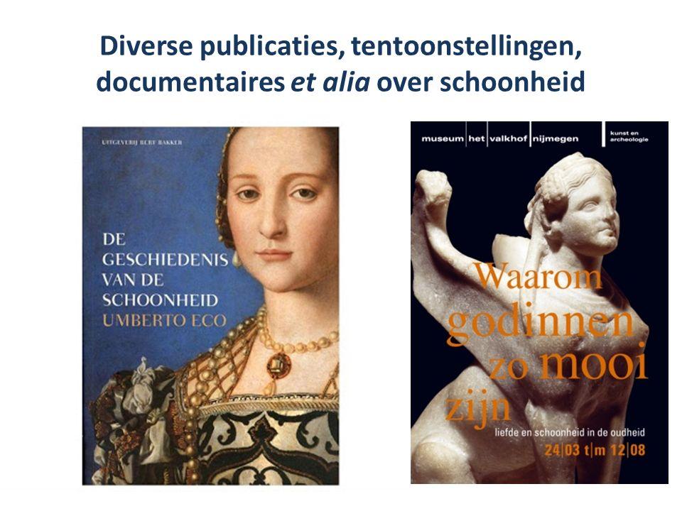Diverse publicaties, tentoonstellingen, documentaires et alia over schoonheid
