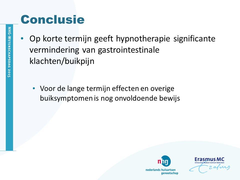Conclusie Op korte termijn geeft hypnotherapie significante vermindering van gastrointestinale klachten/buikpijn.