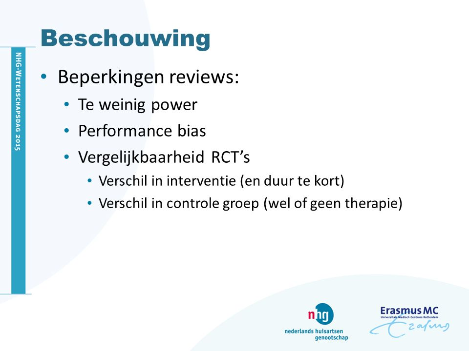 Beschouwing Beperkingen reviews: Te weinig power Performance bias