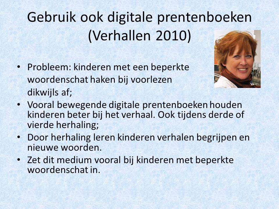 Gebruik ook digitale prentenboeken (Verhallen 2010)