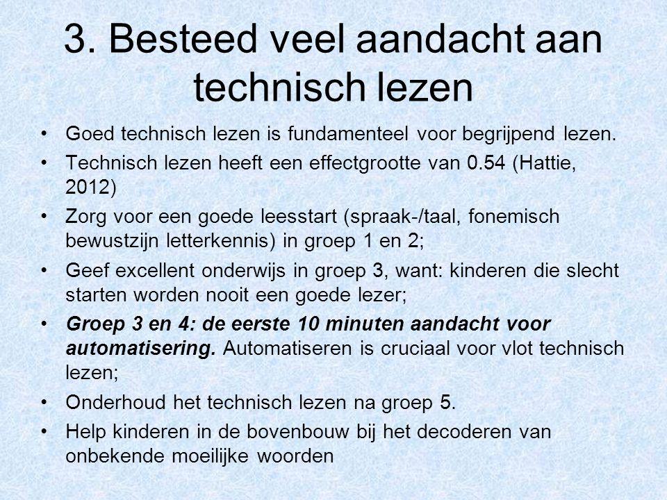 3. Besteed veel aandacht aan technisch lezen