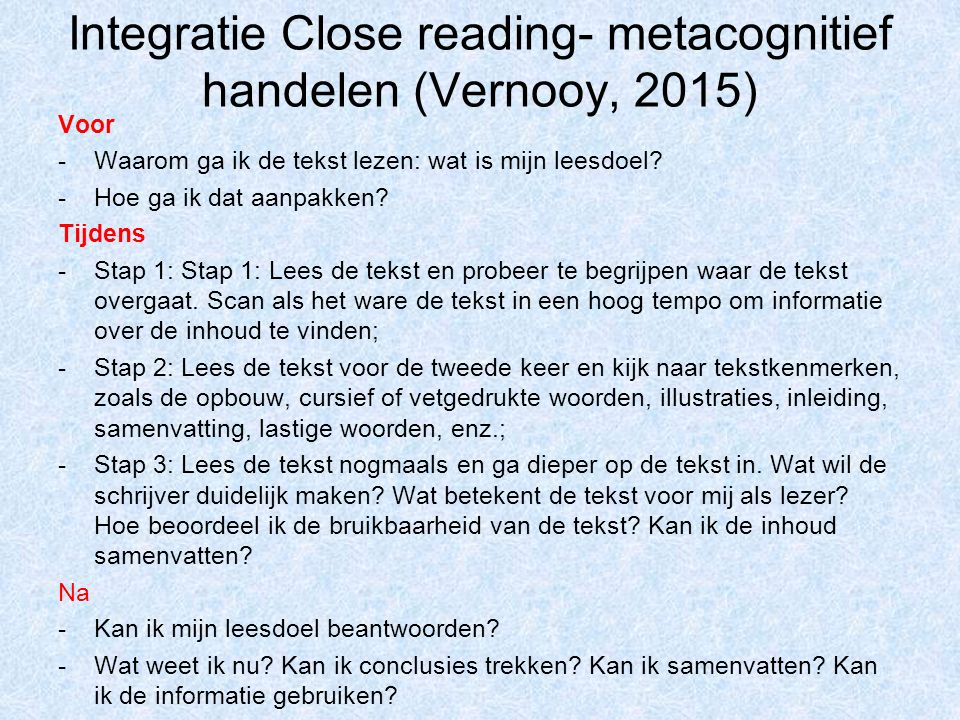 Integratie Close reading- metacognitief handelen (Vernooy, 2015)