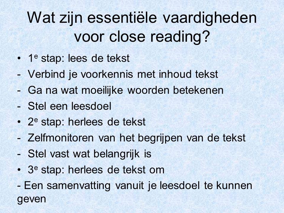 Wat zijn essentiële vaardigheden voor close reading