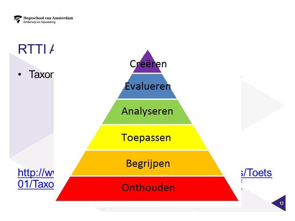 RTTI als taxonomie Taxonomieën: Bloom, OBIT, RTTI, KCBV, . . .