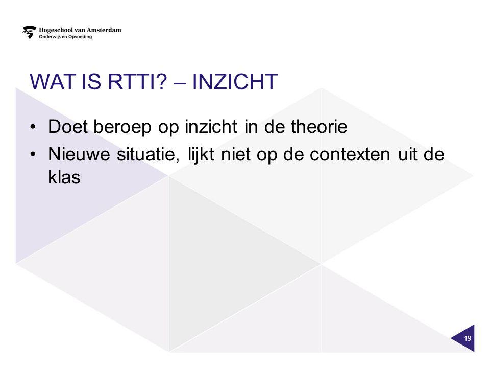 Wat is RTTI – Inzicht Doet beroep op inzicht in de theorie