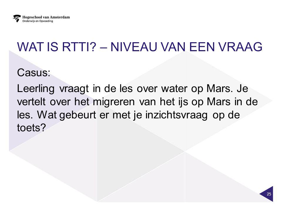 Wat is RTTI – niveau van een vraag