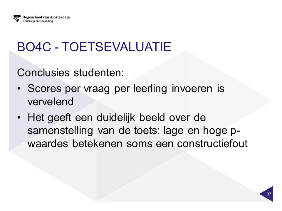 BO4c - toetsevaluatie Conclusies studenten: