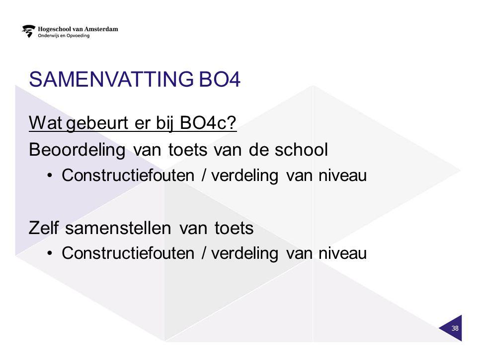 SAMENVATTING BO4 Wat gebeurt er bij BO4c