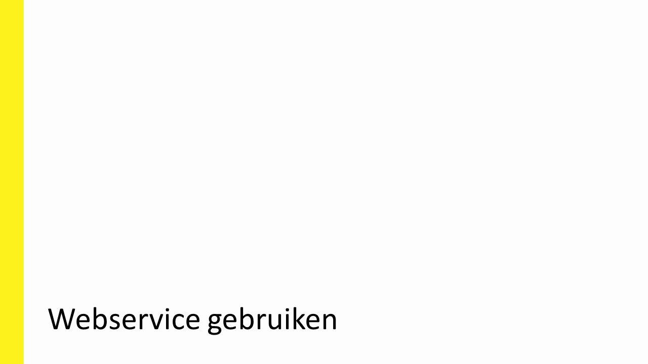 Webservice gebruiken