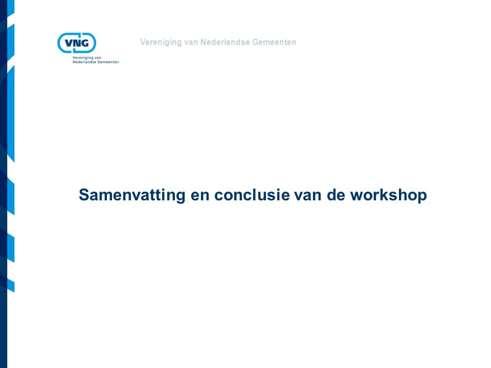 Samenvatting en conclusie van de workshop