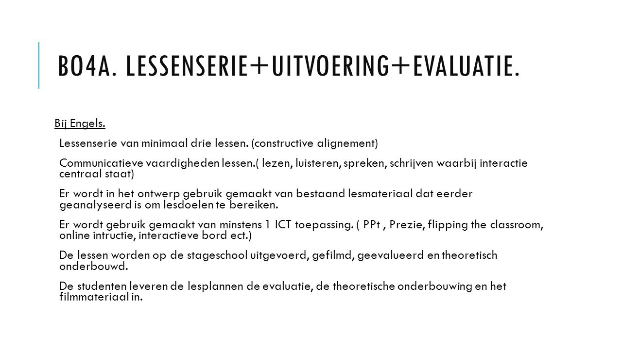 Bo4a. Lessenserie+uitvoering+evaluatie.