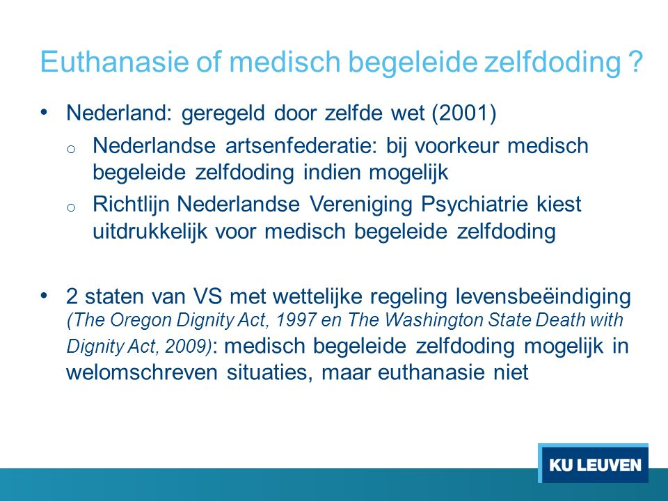 Euthanasie of medisch begeleide zelfdoding