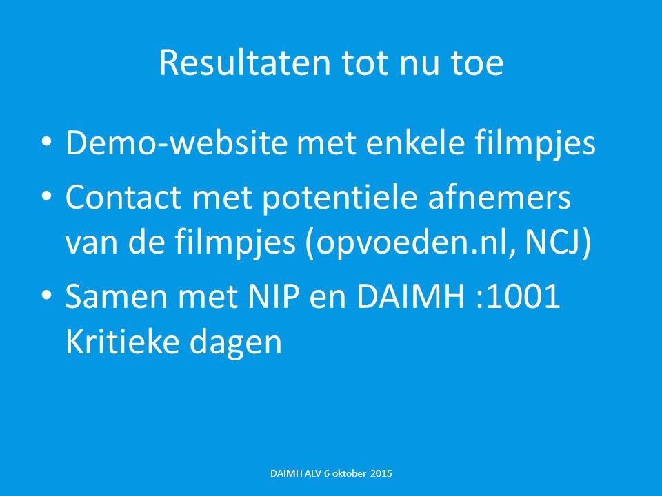 Resultaten tot nu toe Demo-website met enkele filmpjes
