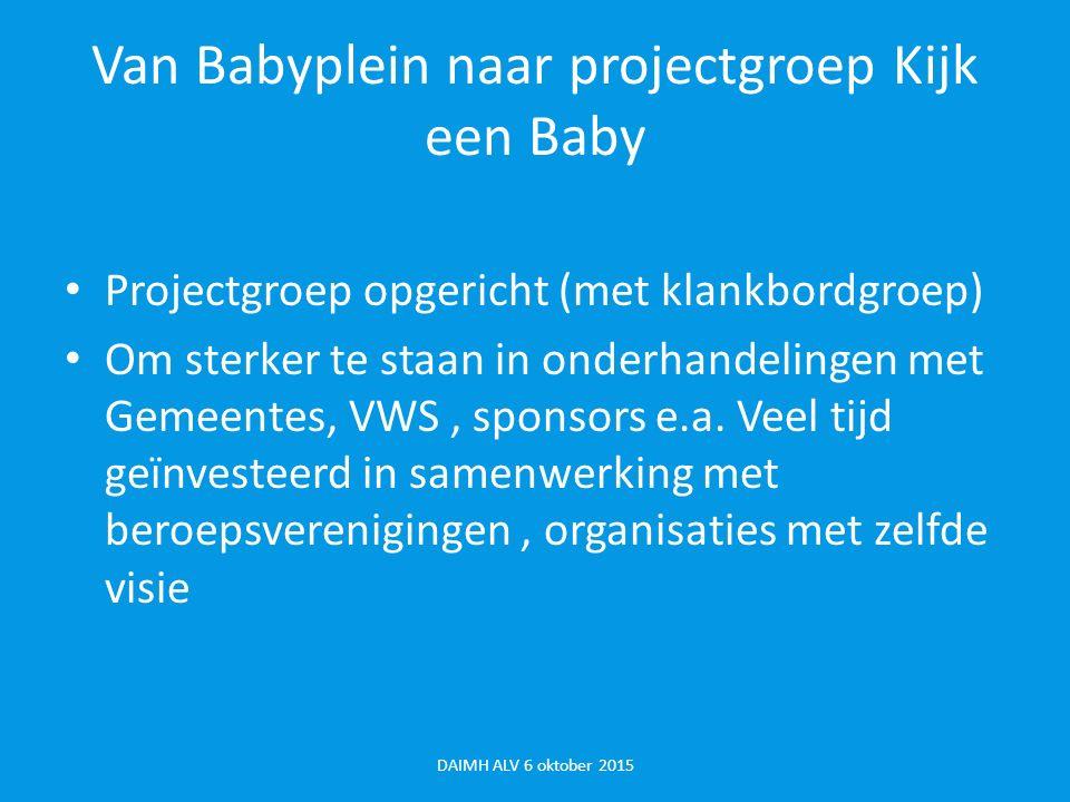 Van Babyplein naar projectgroep Kijk een Baby