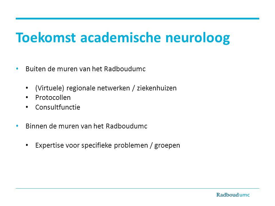 Toekomst academische neuroloog