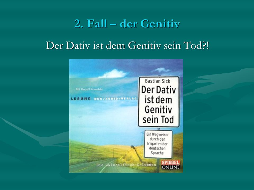Grammatica passwort deutsch klas 4 ppt video online download Der genitiv ist dem dativ