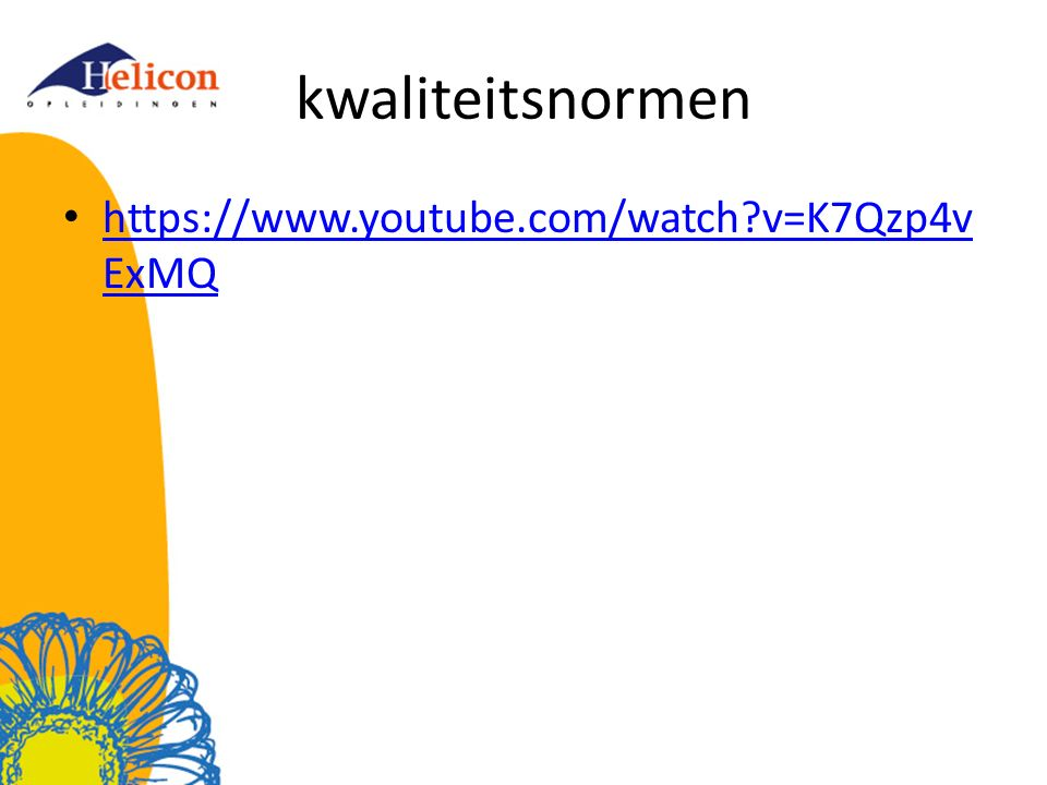 kwaliteitsnormen https://www.youtube.com/watch v=K7Qzp4vExMQ