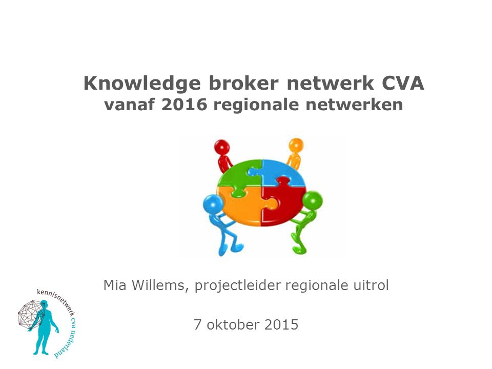 Knowledge broker netwerk CVA vanaf 2016 regionale netwerken