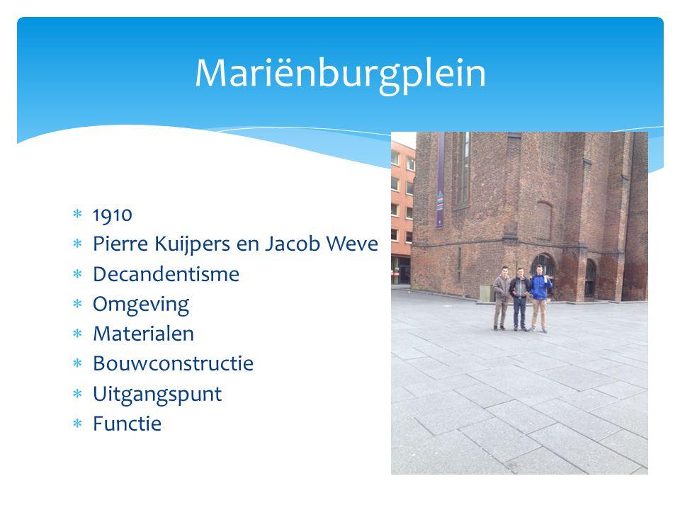 Mariënburgplein 1910 Pierre Kuijpers en Jacob Weve Decandentisme
