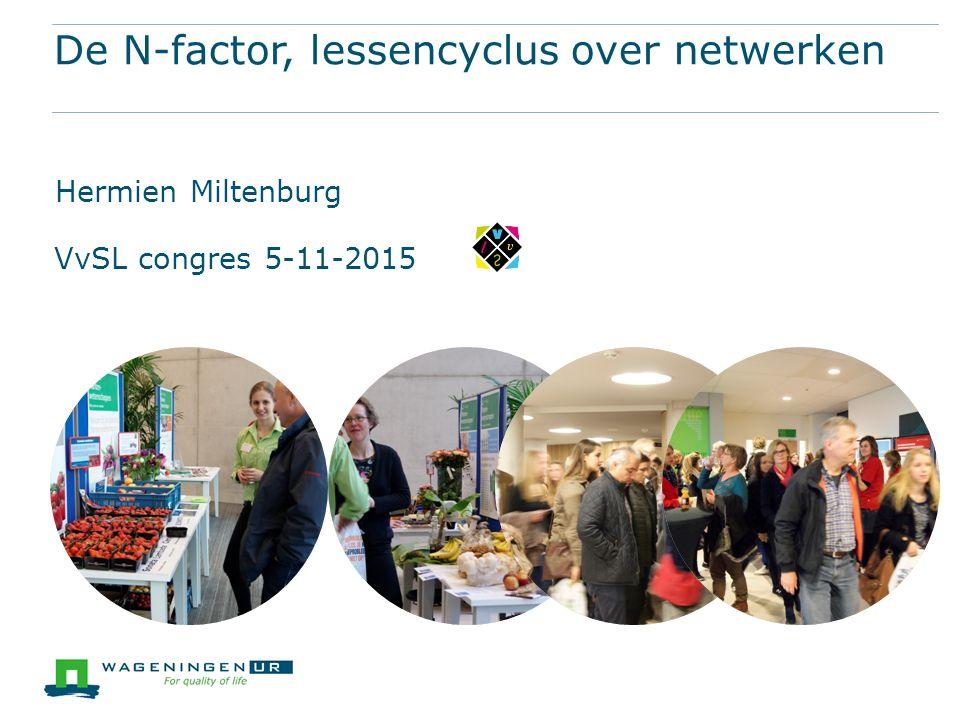 De N-factor, lessencyclus over netwerken